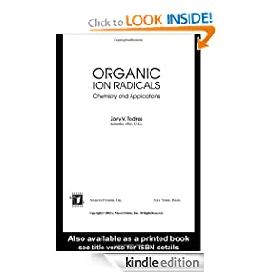 Ion-Radical Organic Chemistry - Principles and Applications Zory Vlad Todres