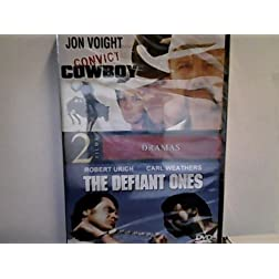 Convict Cowboy / The Defiant One