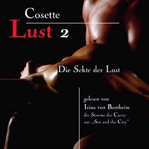 Die Sekte der Lust (Lust 2) Hörbuch