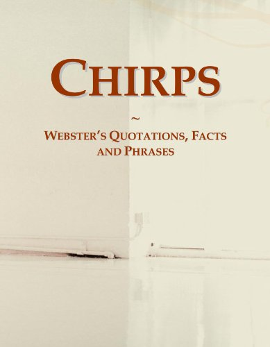 Chirps: Webster's Quotations, Facts and Phrases PDF