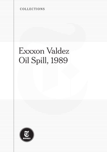the-exxon-valdez-oil-spill-1989-english-edition