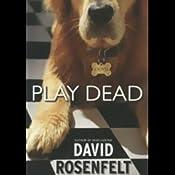 Play Dead | David Rosenfelt