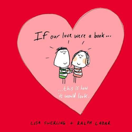 If Our Love Were a Book... This Is How It Would Look.
