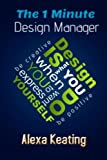 img - for The 1 Minute Design Manager: The Little Manual of Quick Tips book / textbook / text book