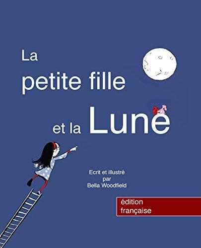 Couverture du livre La Petite Fille et la Lune