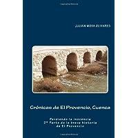 Crónicas de El Provencio, Cuenca: Perdiendo la inocencia: 2 (La breve historia de El Provencio)