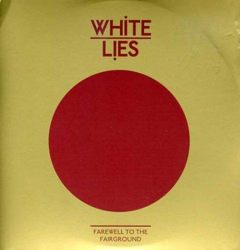 White Lies - Farewell to the Fairground - Zortam Music