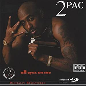 ALL EYEZ ON ME (EXPLICIT VERSION)