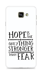 AMEZ hope is the only thing stronger than fear Back Cover For Samsung Galaxy A7 (2016 EDITION)