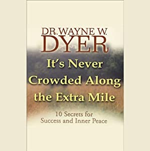 It's Never Crowded Along the Extra Mile Speech