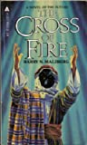 The Cross of Fire (0441122663) by Barry N. Malzberg