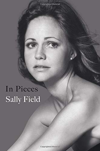 Sally Field In Pieces