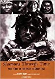 Shamans Through Time Publisher: Tarcher