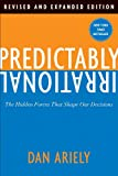 img - for Predictably Irrational, Revised and Expanded Edition: The Hidden Forces That Shape Our Decisions book / textbook / text book