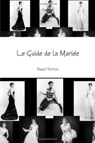 Le Guide de la Mariée