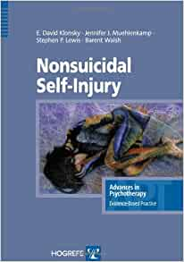 Nonsuicidal self injury in the series advances in psychotherapy