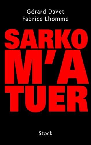 Sarko m'a tuer (Essais