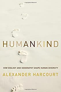 Book Cover: Humankind: How Biology and Geography Shape Human Diversity