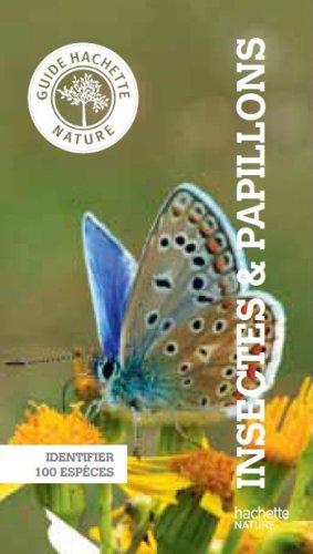 Guide Hachette Nature insectes et papillons