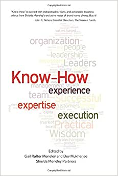 Know-How: Experience, Expertise, Execution