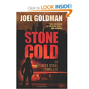 Stone Cold: An Alex Stone Thriller (The Alex Stone Thrillers) Joel Goldman
