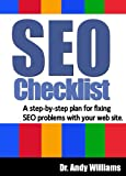 Image of An SEO Checklist - A step-by-step plan for fixing SEO problems with your web site (Webmaster Series)