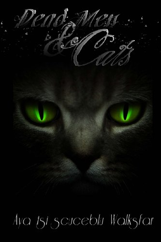 Dead Men & Cats: Aya tsi scuceblu Walksfar, Ian Smith: 9781940022017: Amazon.com: Books