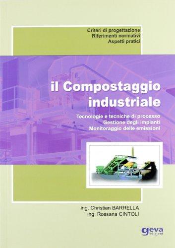 il-compostaggio-industriale-tecnologie-e-tecniche-di-processo-gestione-degli-impianti-monitoraggio-d