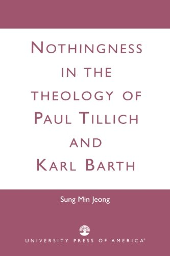 Nothingness in the Theology of Paul Tillich and Karl Barth