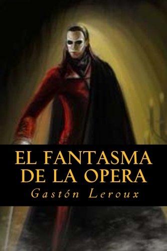 El fantasma de la Opera  [Leroux, Gaston] (Tapa Blanda)