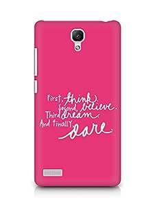 AMEZ think belive dream dare Back Cover For Xiaomi Redmi Note 4G