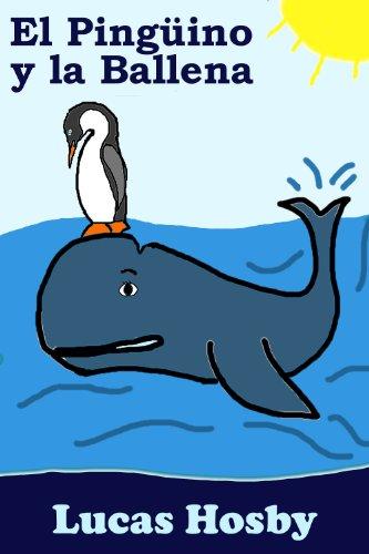 Portada del libro El pingüino y la ballena de Lucas Hosby