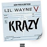 Krazy [Explicit]