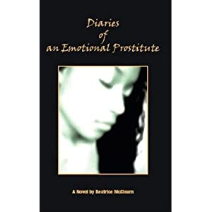 Diaries of an Emotional Prostitute