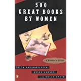 500 Great Books by Women: A Reader's Guide ~ Erica Bauermeister