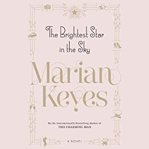 The Brightest Star in the Sky | [Marian Keyes]