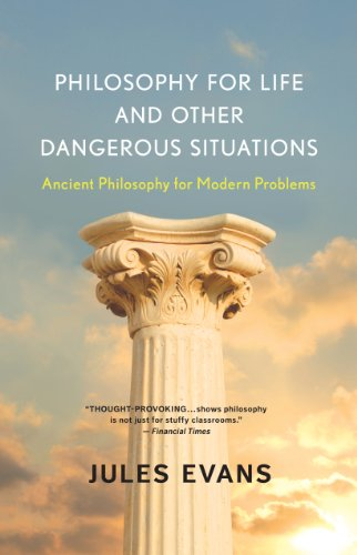 Jules Evans - Philosophy for Life and Other Dangerous Situations