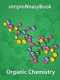 Organic Chemistry- simpleNeasyBook