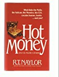 R. T. Naylor Hot Money and the Politics of Debt