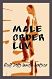 img - for Male Order Luv book / textbook / text book