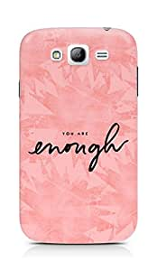 AMEZ you are enough Back Cover For Samsung Galaxy Grand Neo