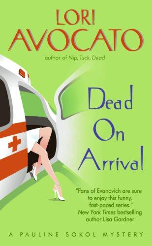Image of Dead on Arrival (Pauline Sokol Mysteries)