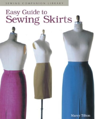 Easy Guide to Sewing Skirts (Sewing Companion Library)