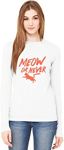 Meow Or Never T-Shirt da Donna a Maniche Lunghe Long-Sleeve T-shirt For Women| 100% Premium Cotton| DTG Printing| Large