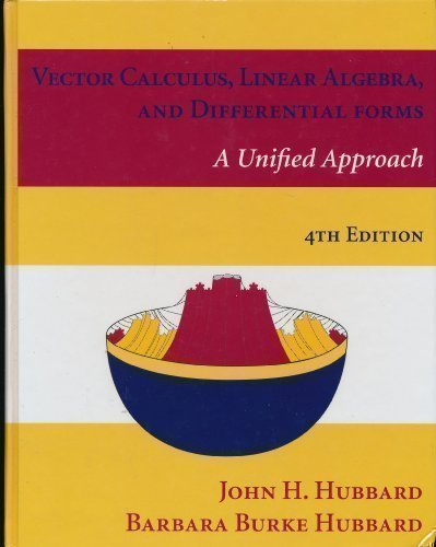 Vector Calculus, Linear Algebra, and Differential Forms A...