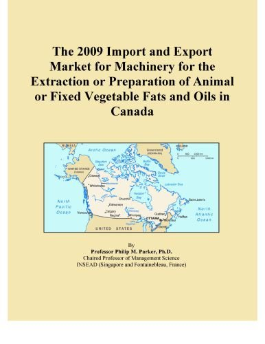 The 2009 Import and Export Market for Machinery for the Extraction or Preparation of Animal or Fixed Vegetable Fats and Oils in Canada