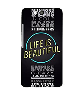 Life is Beautiful Quote 3D Hard Polycarbonate Designer Back Case Cover for Micromax Canvas Juice 3+ Q394 :: Micromax Canvas Juice 3Plus Q394