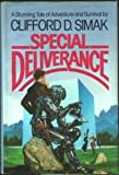 Special Deliverance (0345298977) by Clifford D. Simak