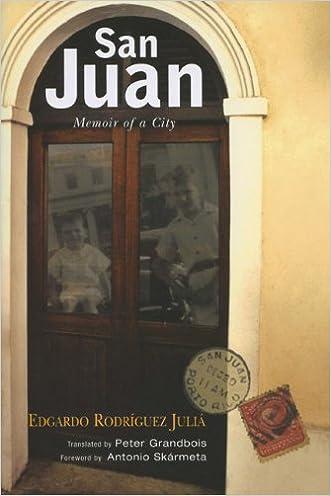 San Juan: Memoir of a City (THE AMERICAS) written by Edgardo Rodr%C3%ADguez Juli%C3%A1