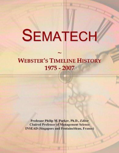 Sematech: Webster's Timeline History, 1975 - 2007